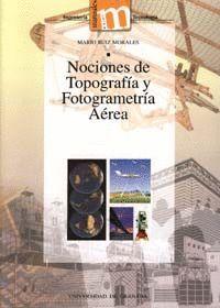 NOCIONES DE TOPOGRAFÍA Y FOTOGRAMETRIA AÉREA