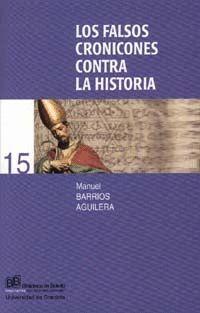 LOS FALSOS CRONICONES CONTRA LA HISTORIA