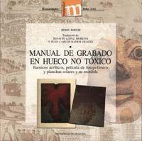 MANUAL DE GRABADO EN HUECO NO TÓXICO