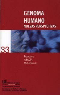 GENOMA HUMANO: NUEVAS PERSPECTIVAS