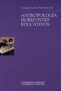 ANTROPOLOGÍA: HORIZONTES EDUCATIVOS