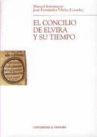 EL CONCILIO DE ELVIRA Y SU TIEMPO