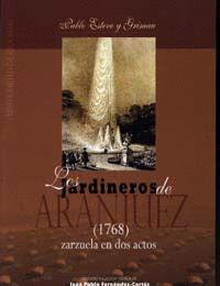 LOS JARDINEROS DE ARANJUEZ DE PABLO ESTEVE GRIMAU (1768)