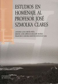 ESTUDIOS EN HOMENAJE AL PROFESOR JOSÉ SZMOLKA CLARES