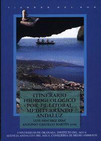 ITINERARIO HIDROGEOLÓGICO POR EL LITORAL MEDITERRÁNEO ANDALUZ
