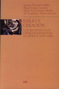 EXILIO Y CREACIÓN
