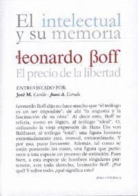 LEONARDO BOFF, EL PRECIO DE LA LIBERTAD
