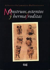 MONSTRUOS, OSTENTOS Y HERMAFRODITAS