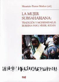 LA MUJER SUBSAHARIANA: TRADICIÓN Y MODERNIDAD, II: BURKINA FASO, NÍGER, SUDÁN