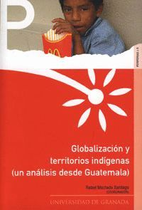 GLOBALIZACIÓN Y TERRITORIOS INDÍGENAS