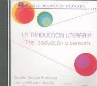 LA TRADUCCIÓN LITERARIA ARTE, SEDUCCIÓN Y CENSURA