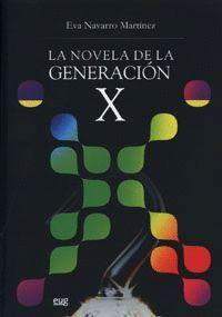 LA NOVELA DE LA GENERACIÓN X