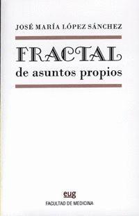 FRACTAL DE ASUNTOS PROPIOS