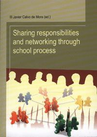 SHARING RESPONSABILITIES AND NETWORKING THROUGH SCHOOL PROCESS