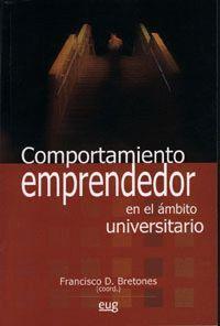 COMPORTAMIENTO EMPRENDEDOR EN EL ÁMBITO UNIVERSITARIO