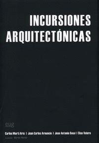 INCURSIONES ARQUITECTONICAS