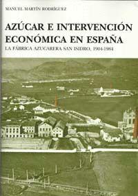 AZÚCAR E INTERVENCIÓN ECONÓMICA EN ESPAÑA