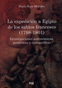 LA EXPEDICIÓN A EGIPTO DE LOS SABIOS FRANCESES (1798-1801)