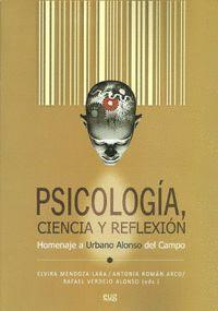 PSICOLOGÍA, CIENCIA Y REFLEXIÓN