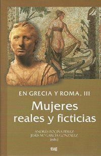 EN GRECIA Y ROMA. III: MUJERES REALES Y FICTICIAS