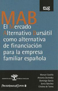 EL MERCADO ALTERNATIVO BURSÁTIL COMO ALTERNATIVA DE FINANCIACIÓN PARA LA EMPRESA FAMILIAR ESPAÑOLA