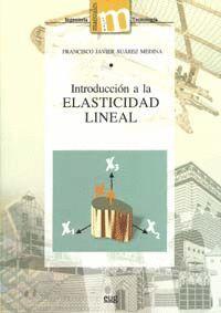 INTRODUCCIÓN A LA ELASTICIDAD LINEAL