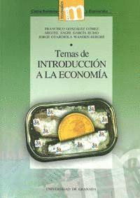 TEMAS DE INTRODUCCIÓN A LA ECONOMÍA