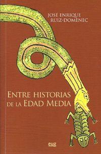 ENTRE HISTORIAS DE LA EDAD MEDIA