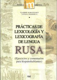 PRÁCTICAS DE LEXICOLOGÍA Y LEXICOGRAFÍA DE LENGUA RUSA