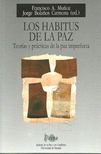 LOS HABITUS DE LA PAZ
