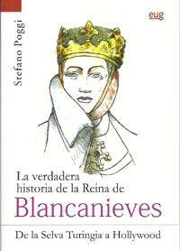LA VERDADERA HISTORIA DE LA REINA DE BLANCANIEVES