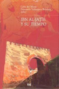 IBN AL JATIB Y SU TIEMPO