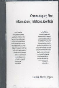 CD COMMUNIQUER ETRE INFORMATIONS RELATIONS IDENTITES