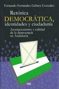 RETÓRICA DEMOCRÁTICA. IDENTIDADES Y CIUDADANIA
