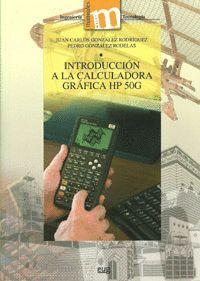 INTRODUCCIÓN A LA CALCULADORA GRÁFICA HP 50G
