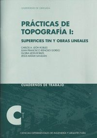 PRÁTICAS DE TOPOGRAFÍA I: SUPERFICIES TIN Y OBRAS LINEALES