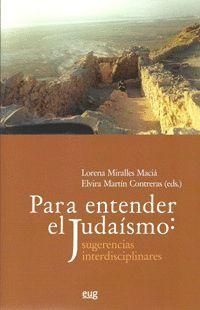 PARA ENTENDER EL JUDAÍSMO: SUGERENCIAS INTERDISCIPLINARES