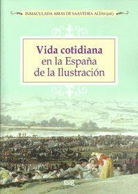 VIDA COTIDIANA EN LA ESPAÑA DE LA ILUSTRACIÓN