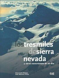 LOS TRESMILES DE SIERRA NEVADA Y OTRAS EXCURSIONES DE UN DÍA + GUÍA BREVE