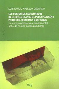 LOS CONJUNTOS ESCULTÓRICOS DE CERRILLO BLANCO DE PORCUNA (JAÉN): PROCESOS, TÉCNICAS Y GRAFISMOS