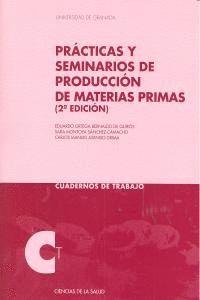 PRACTICAS Y SEMINARIOS PRODUCCION MATERIAS PRIMAS 2ªED