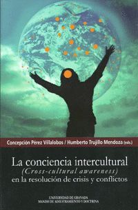 LA CONCIENCIA INTERCULTURAL (CROSS-CULTURAL AWARENESS) EN LA RESOLUCIÓN DE CRISIS Y CONFLICTOS
