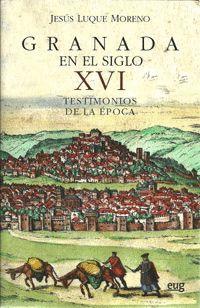 GRANADA EN EL SIGLO XVI
