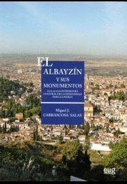 EL ALBAYZÍN Y SUS MONUMENTOS IV