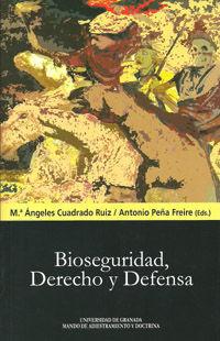BIOSEGURIDAD, DERECHO Y DEFENSA