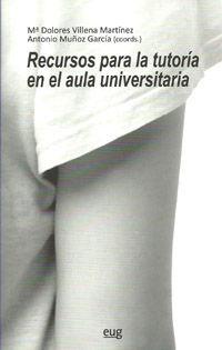 RECURSOS PARA LA TUTORIA EN EL AULA UNIVERSITARIA