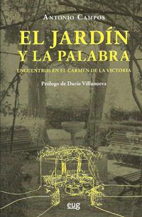 EL JARDÍN Y LA PALABRA