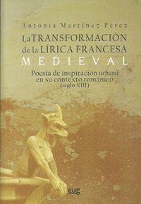 LA TRANSFORMACIÓN DE LA LÍRICA FRANCESA MEDIEVAL