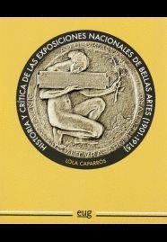 HISTORIA Y CRITICA DE LAS EXPOSICIONES NACIONALES DE BELLAS ARTES (1901-1915)