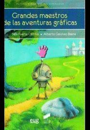 GRANDES MAESTROS DE LAS AVENTURAS GRÁFICAS